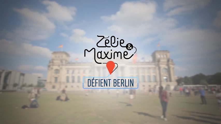 Zelie et Maxime defient Berlin - Bande annonce-zelie-chalvignac